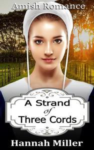A Strand of Three Cords - Amish Romance