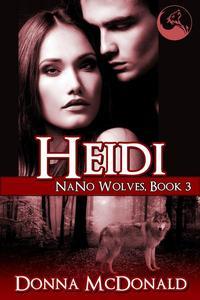 Heidi: Nano Wolves 3