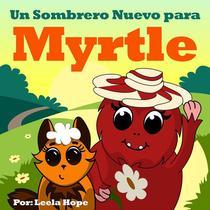 Un Sombrero Nuevo para Myrtle