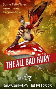 The All-Bad Fairy