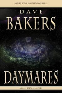 Daymares: A Short Story Collection