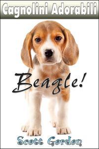 Cagnolini Adorabili: I Beagle