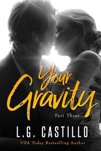 Your Gravity: Part 3