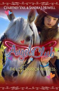 Angels Club 5: The Lost Warrior Princess