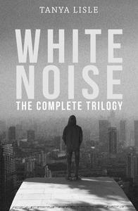 White Noise Complete Trilogy Box Set
