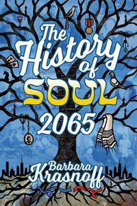 The History of Soul 2065