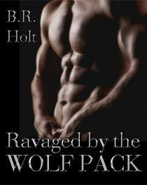 Ravaged by the Wolf Pack