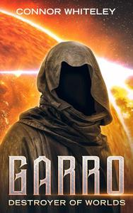 Garro: Destroyer of Worlds
