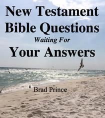 New Testament Bible Questions Waiting For Your Answers