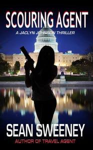 Scouring Agent: A Thriller