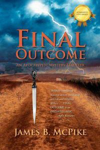 Final Outcome: an Apocalyptic Mystery Thriller