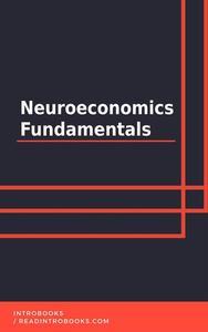 Neuroeconomics Fundamentals