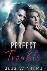 Perfect Trouble