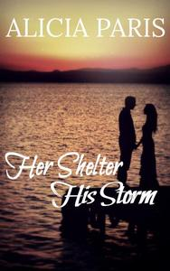 Her Shelter, His Storm