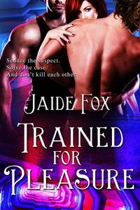 Trained for Pleasure