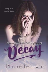 Decay (Phoebe Reede 3 and Declan Reede 7)