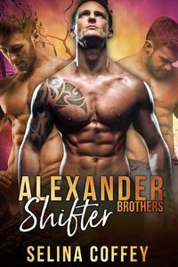 Alexander Shifter Brothers