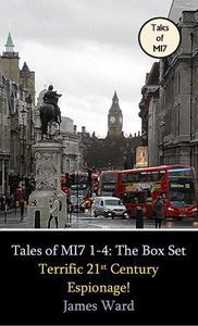 Tales of MI7 Volumes 1-4: The Box Set. Terrific 21st Century Espionage!