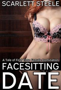 Facesitting Date - A Tale of First Time Interracial Femdom
