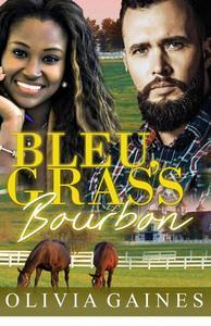 Bleu, Grass, Bourbon