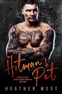 Hitman's Pet (Book 1)