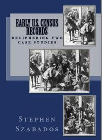 Early U.S. Census Records: Deciphering Two Case Studies