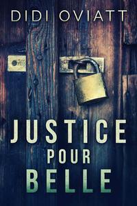 Justice Pour Belle