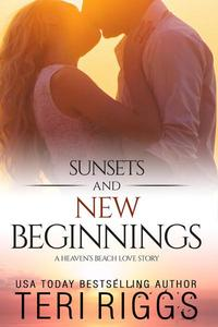 Sunsets and New Beginnings