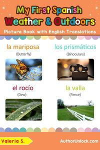 My First Spanish Weather & Outdoors Picture Book with English Translations