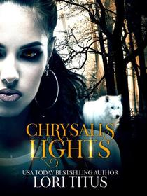 Chrysalis Lights