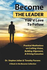 Become the Leader You'd Love to Follow