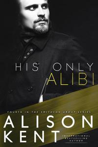 His Only Alibi