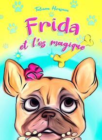 Frida et l'os magique