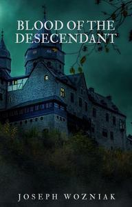 Blood of the Descendant