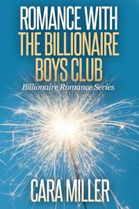 Romance with the Billionaire Boys Club