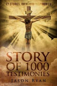 1000 Testimonies: Jesus in the Streets