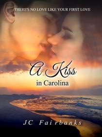 A Kiss in Carolina