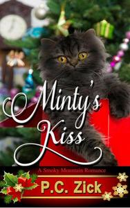 Minty's Kiss: A Sweet, Small Town Love Story