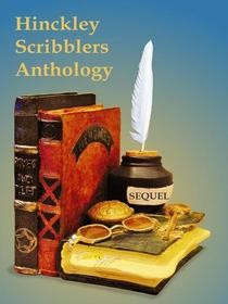 Hinckley Scribblers Anthology:Sequel