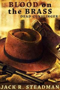 Blood on the Brass (Western Fantasy)