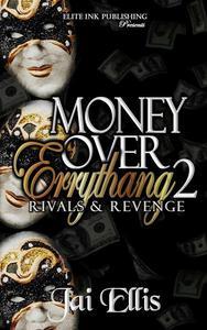 Money Over Errythang 2: Rivals & Revenge