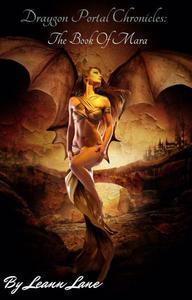 Draygon Portal Chronicles: The Book Of Mara