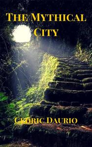 The Mythical City