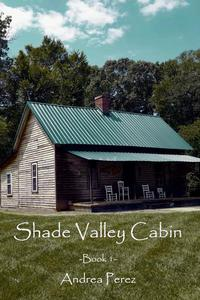 Shade Valley Cabin