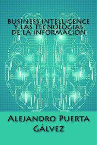 Business Intelligence y las Tecnologías de la Información