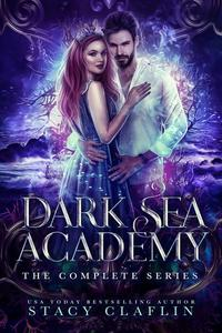 The Dark Sea Academy: The Complete Trilogy