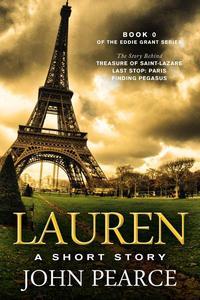 Lauren: The Story Behind Treasure of Saint-Lazare
