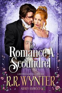 To Romance A Scoundrel