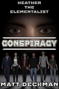 Heather The Elementalist: Conspiracy