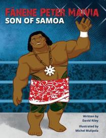 Fanene Peter Maivia: Son of Samoa